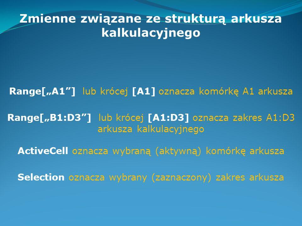 Instrukcja deklaracji Dim zmienna1 As typ1, zmienna2 As typ2,... Przykład: Dim liczba, numer As Double, napis As String