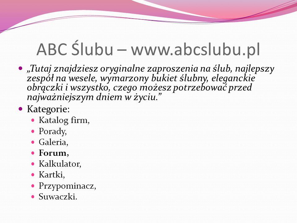 ABC Ślubu – www.abcslubu.pl Tutaj znajdziesz oryginalne zaproszenia na ślub, najlepszy zespół na wesele, wymarzony bukiet ślubny, eleganckie obrączki