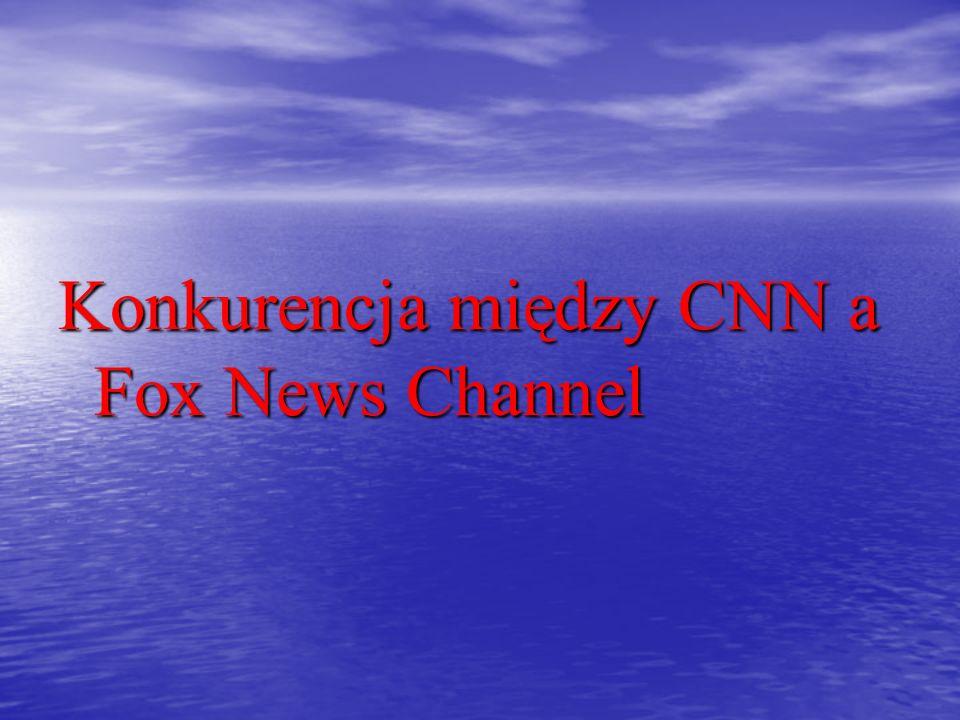 CNN przez wiele lat było liderem wśród amerykańskich, informacyjnych stacji tv.