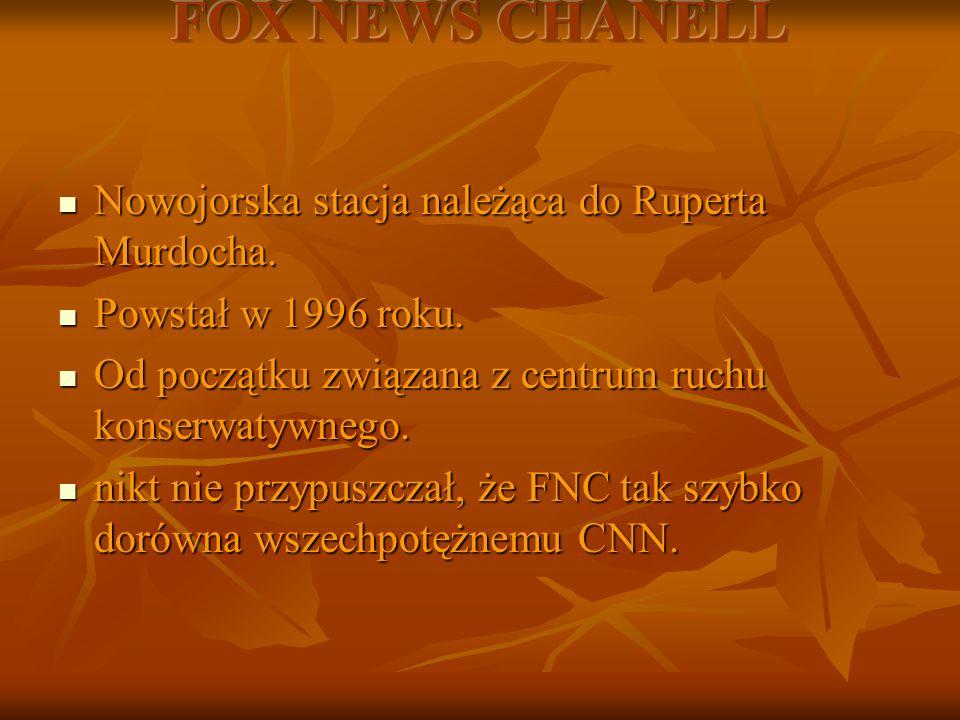 Rekory ogladalności FOX NEWS CHANELL 2000 rok- zaprzysiężenia nowego prezydenta( Busha): 2000 rok- zaprzysiężenia nowego prezydenta( Busha): - CNN- 1,4 mln widzów, - CNN- 1,4 mln widzów, - FNC- 1,6 mln.