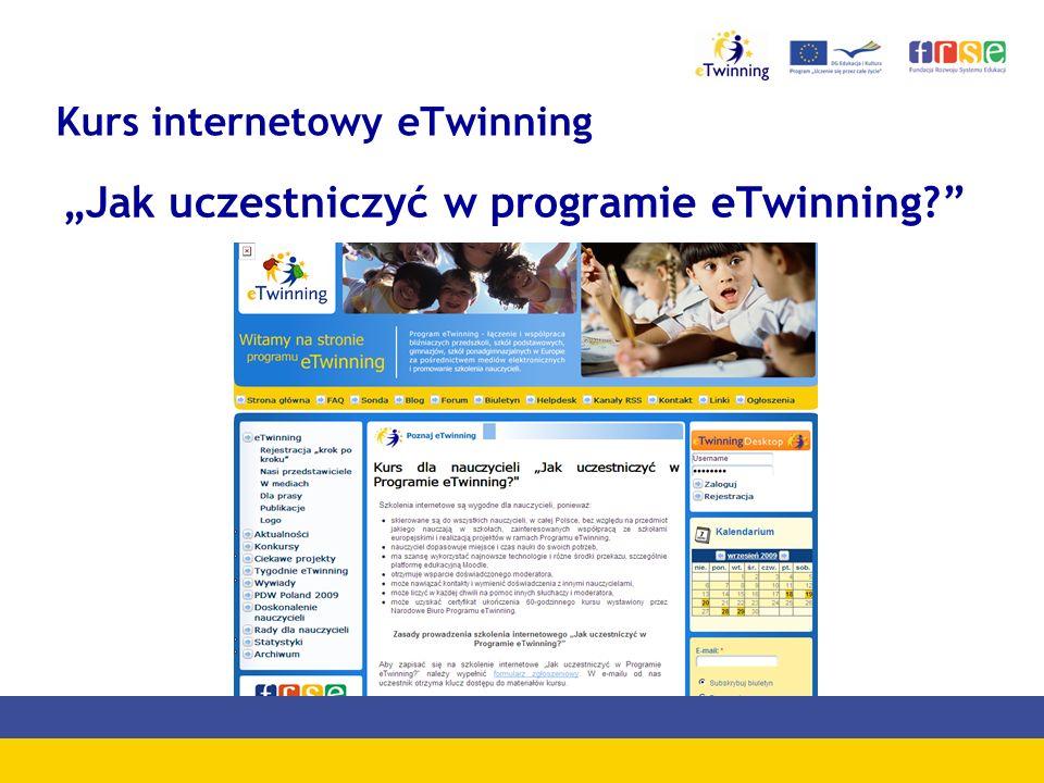 Kurs internetowy eTwinning Jak uczestniczyć w programie eTwinning?