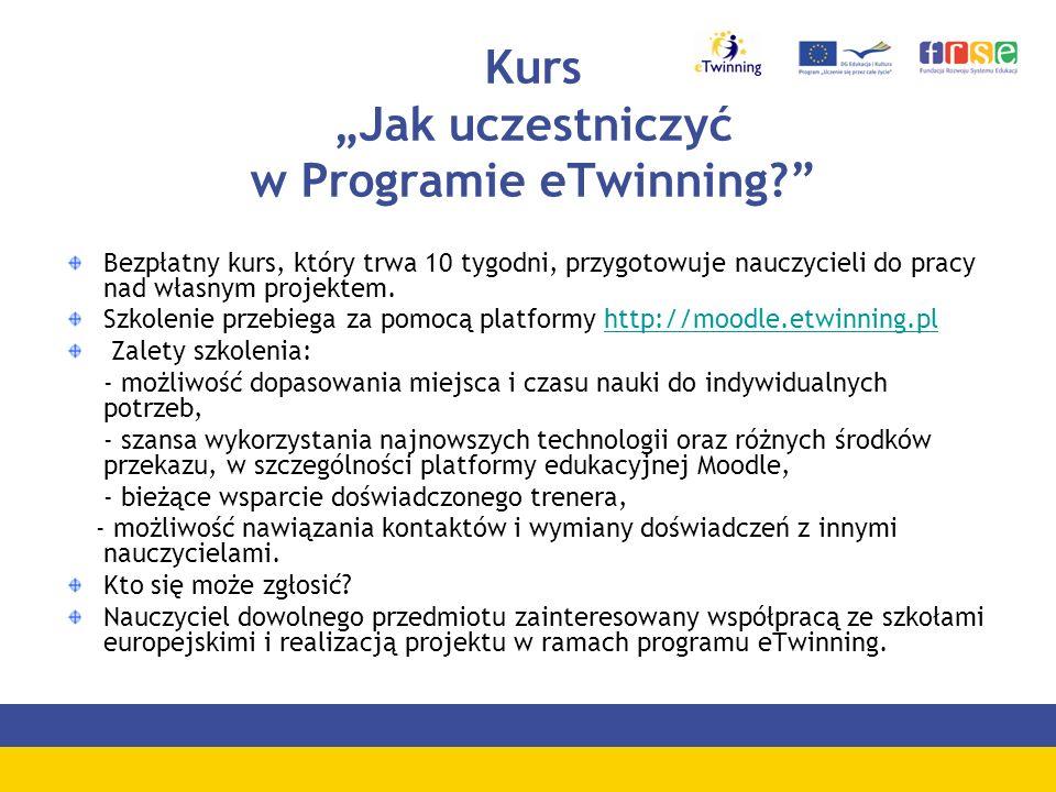 Kurs Jak uczestniczyć w Programie eTwinning? Bezpłatny kurs, który trwa 10 tygodni, przygotowuje nauczycieli do pracy nad własnym projektem. Szkolenie