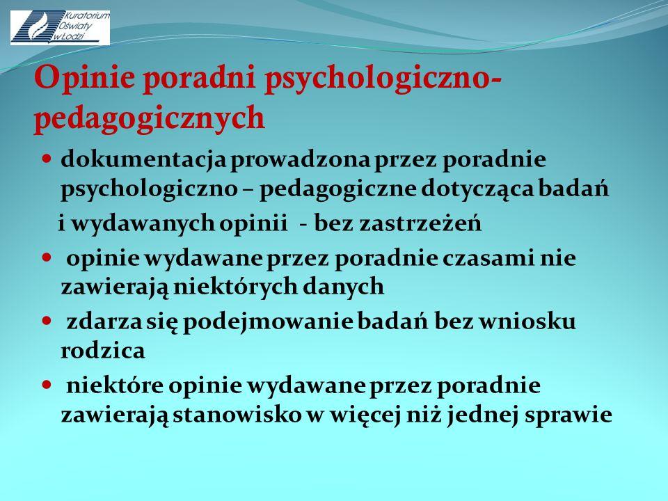 Opinie poradni psychologiczno- pedagogicznych dokumentacja prowadzona przez poradnie psychologiczno – pedagogiczne dotycząca badań i wydawanych opinii