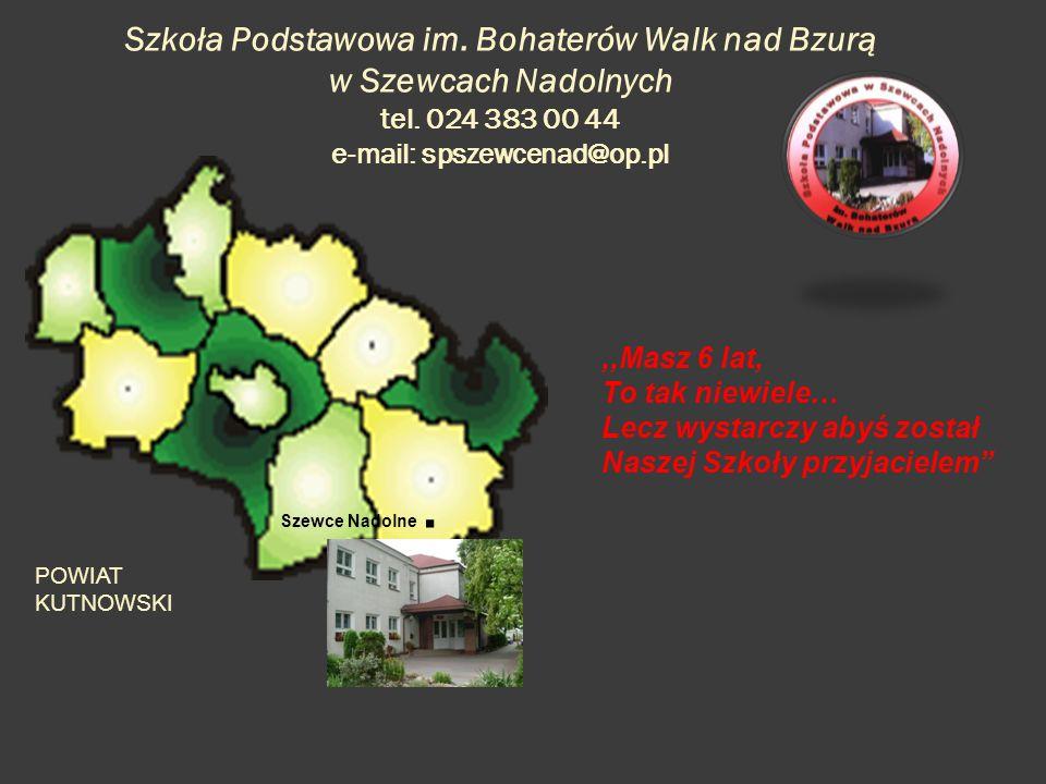 Szkoła Podstawowa im.Bohaterów Walk nad Bzurą w Szewcach Nadolnych tel.