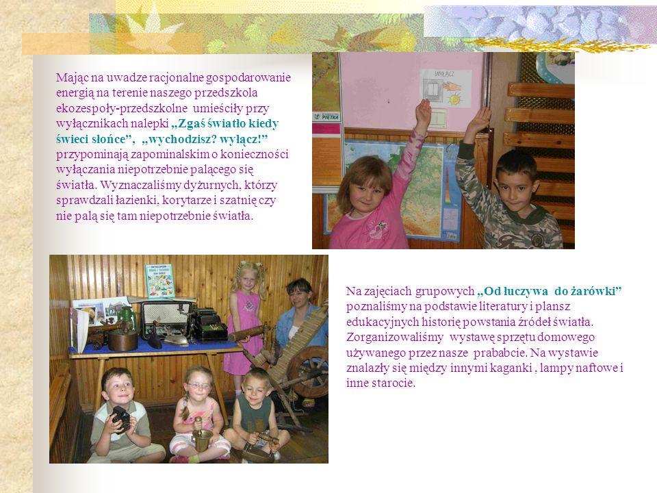 Mając na uwadze racjonalne gospodarowanie energią na terenie naszego przedszkola ekozespoły-przedszkolne umieściły przy wyłącznikach nalepki Zgaś świa