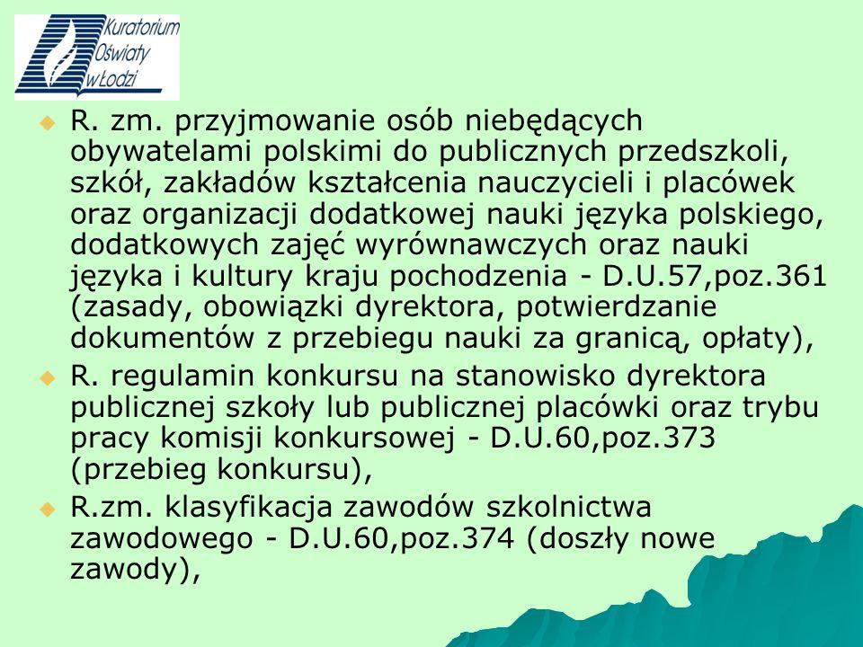 R. zm. przyjmowanie osób niebędących obywatelami polskimi do publicznych przedszkoli, szkół, zakładów kształcenia nauczycieli i placówek oraz organiza