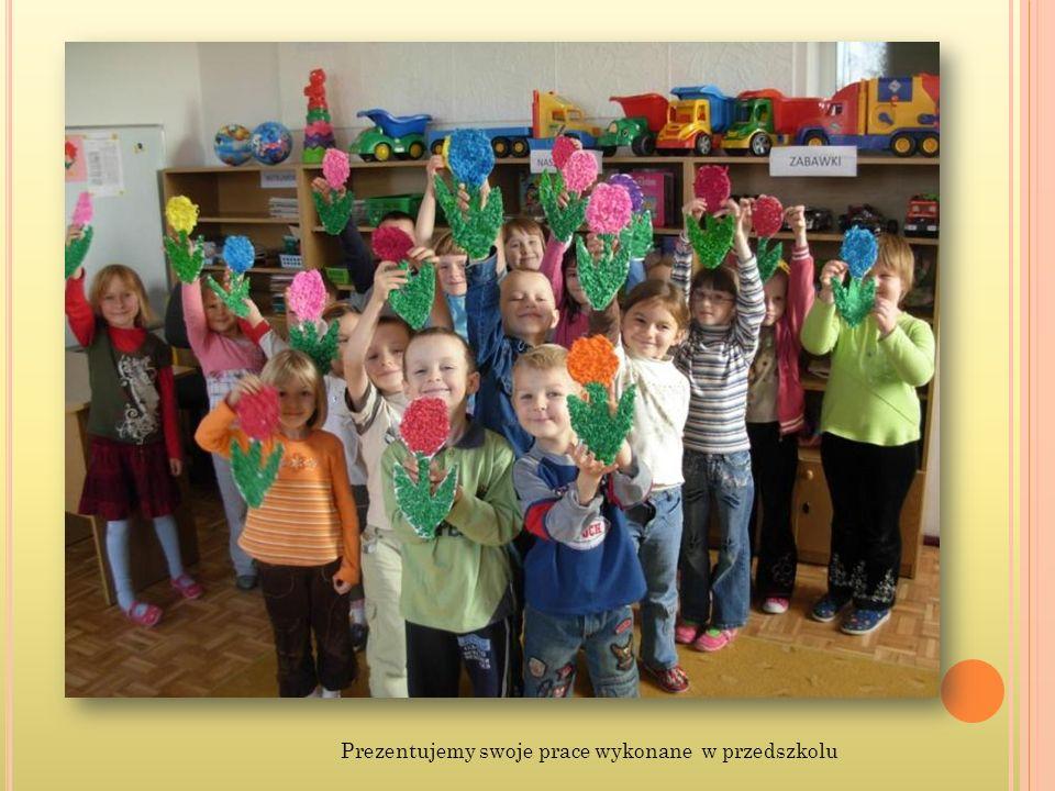 Prezentujemy swoje prace wykonane w przedszkolu