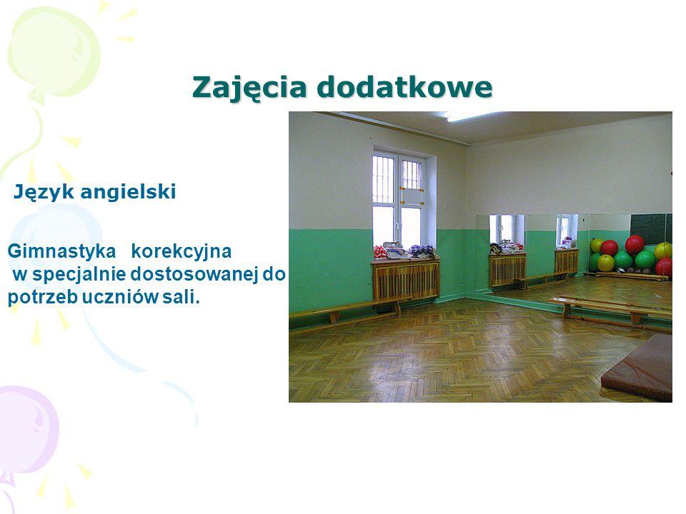 Zajęcia dodatkowe Język angielski Gimnastyka korekcyjna w specjalnie dostosowanej do potrzeb uczniów sali.