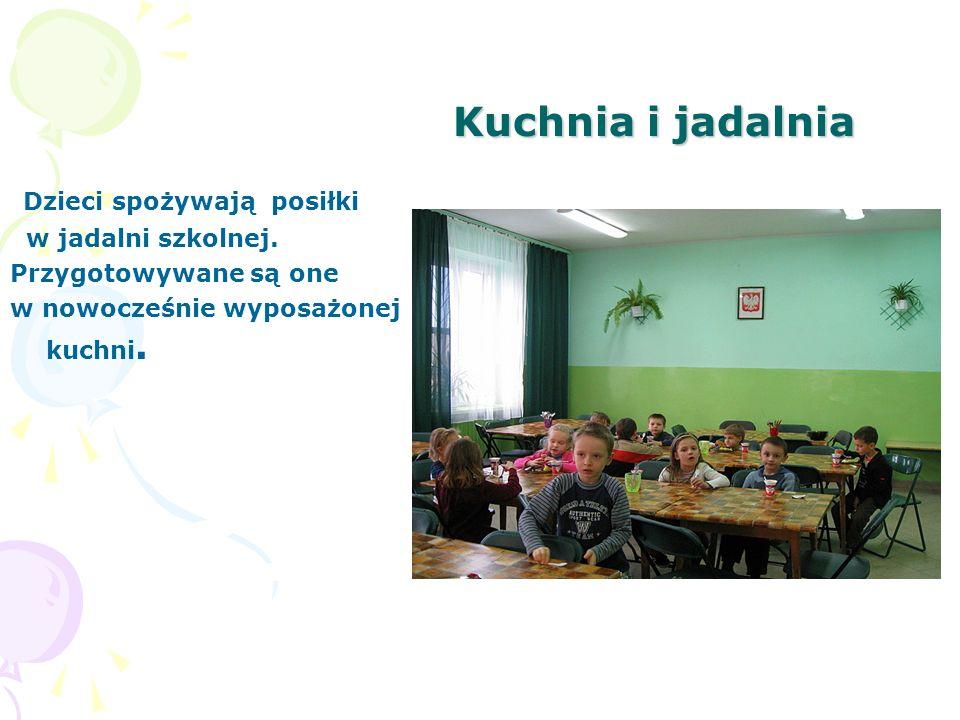 Kuchnia i jadalnia Dzieci spożywają posiłki w jadalni szkolnej. Przygotowywane są one w nowocześnie wyposażonej kuchni.
