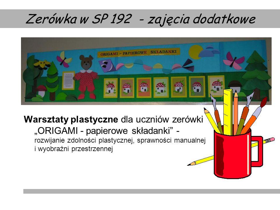 Warsztaty plastyczne dla uczniów zerówki ORIGAMI - papierowe składanki - rozwijanie zdolności plastycznej, sprawności manualnej i wyobraźni przestrzen