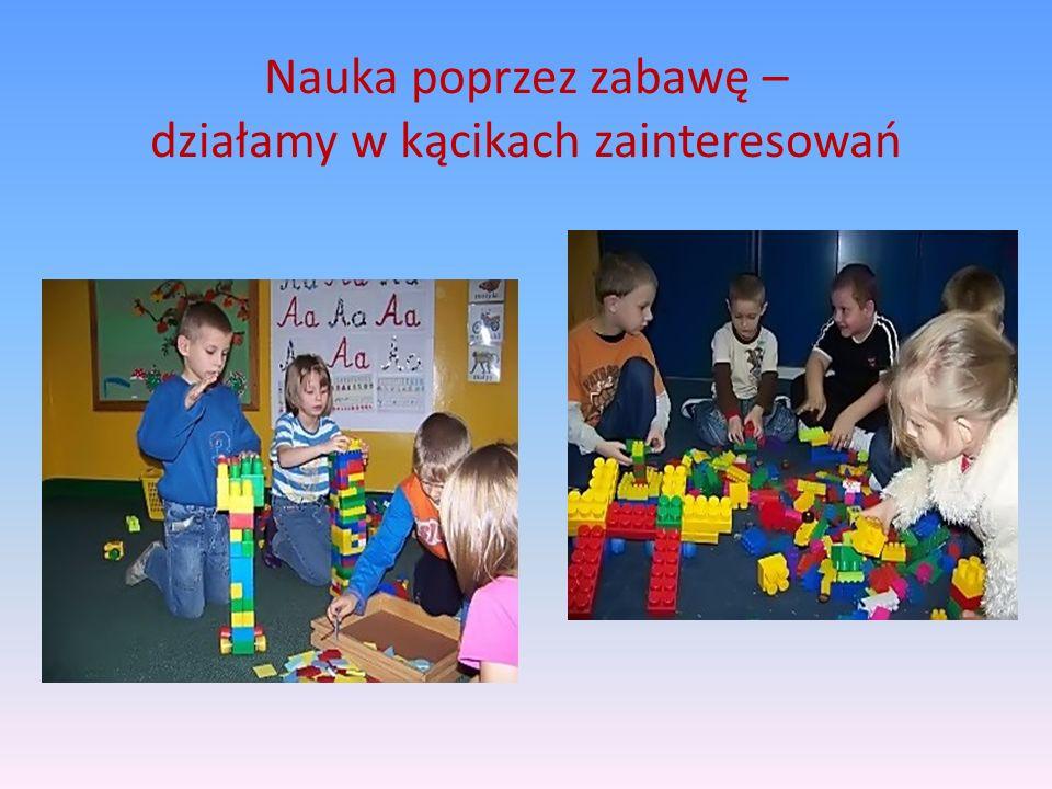 Nauka poprzez zabawę – działamy w kącikach zainteresowań