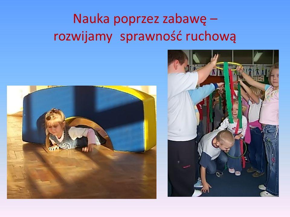 Nauka poprzez zabawę – rozwijamy sprawność ruchową