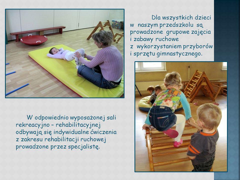 Dla wszystkich dzieci w naszym przedszkolu są prowadzone grupowe zajęcia i zabawy ruchowe z wykorzystaniem przyborów i sprzętu gimnastycznego.