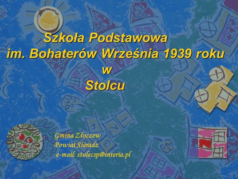 Szkoła Podstawowa im.Bohaterów Września 1939 roku w Stolcu Szkoła Podstawowa im.