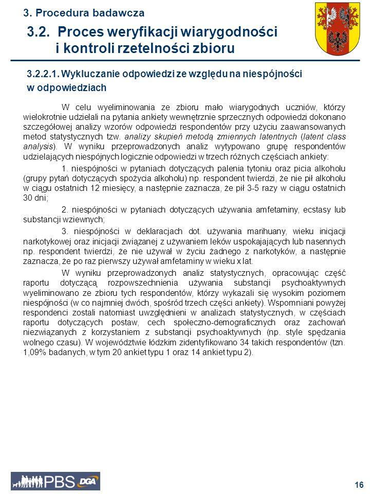 17 3.Procedura badawcza 3.2.