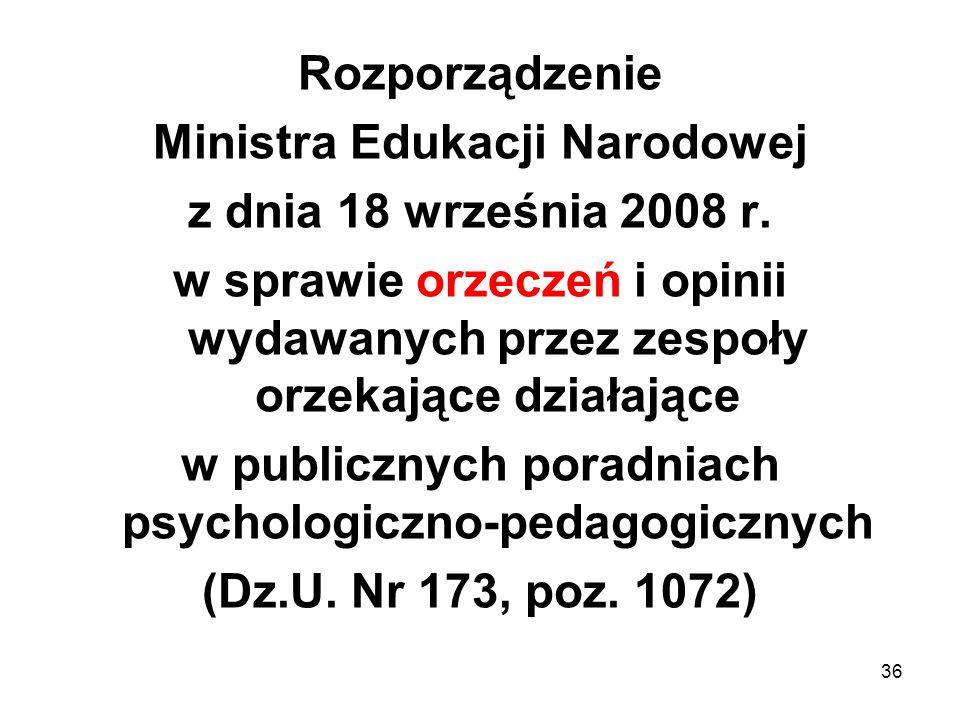 Rozporządzenie Ministra Edukacji Narodowej z dnia 18 września 2008 r. w sprawie orzeczeń i opinii wydawanych przez zespoły orzekające działające w pub