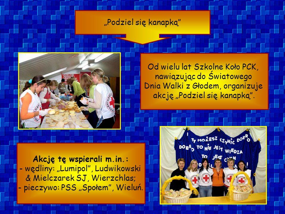 Podziel się kanapką Od wielu lat Szkolne Koło PCK, nawiązując do Światowego Dnia Walki z Głodem, organizuje akcję Podziel się kanapką. Akcję tę wspier