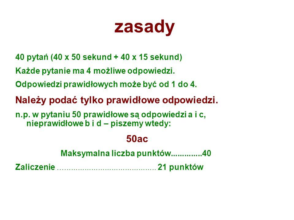 prawidłowe odpowiedzi i wyniki zamieszczone będą na stronie: www.if.pw.edu.pl/~wosinska/dydak