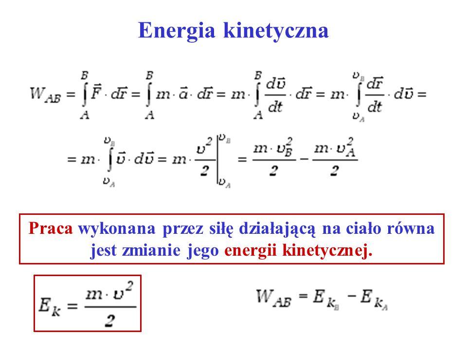 Energia kinetyczna Łatwiejsze wyprowadzenie wzoru na energię kinetyczną: Stała siła F nadaje ciału przyspieszenie a Droga w ruchu jednostajnie przyspieszonym bez prędkości początkowej