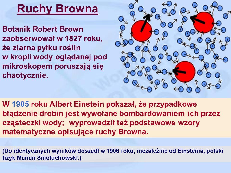 1.Nowa metoda wyznaczania rozmiarów molekuł 2.O ruchu cząsteczek zawieszonych w cieczach w spoczynku, wynikającym z molekularno-kinetycznej teorii cie