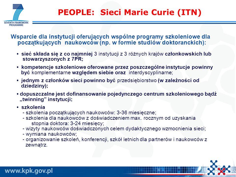 PEOPLE: Sieci Marie Curie (ITN) Wsparcie dla instytucji oferujących wspólne programy szkoleniowe dla początkujących naukowców (np. w formie studiów do