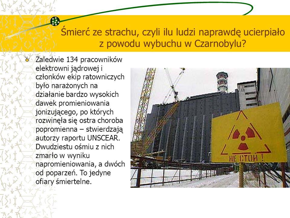 Śmierć ze strachu, czyli ilu ludzi naprawdę ucierpiało z powodu wybuchu w Czarnobylu? Zaledwie 134 pracowników elektrowni jądrowej i członków ekip rat