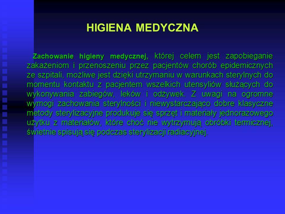 HIGIENA MEDYCZNA Zachowanie higieny medycznej, której celem jest zapobieganie zakażeniom i przenoszeniu przez pacjentów chorób epidemicznych ze szpita