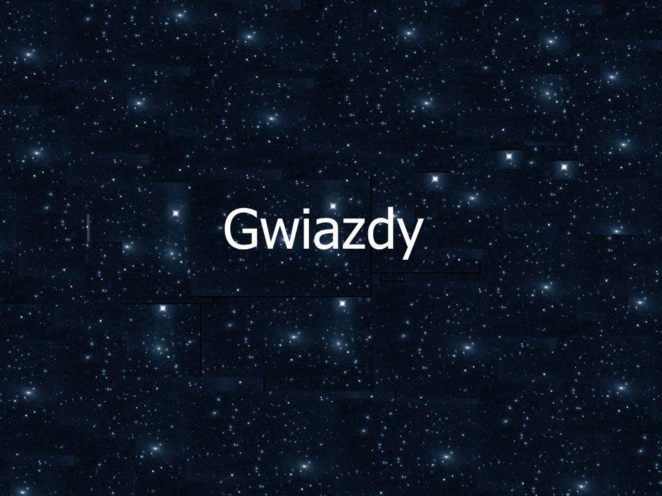 Gwiazdy powstają w obłokach pyłowo gazowych na wskutek kurczenia grawitacyjnego.