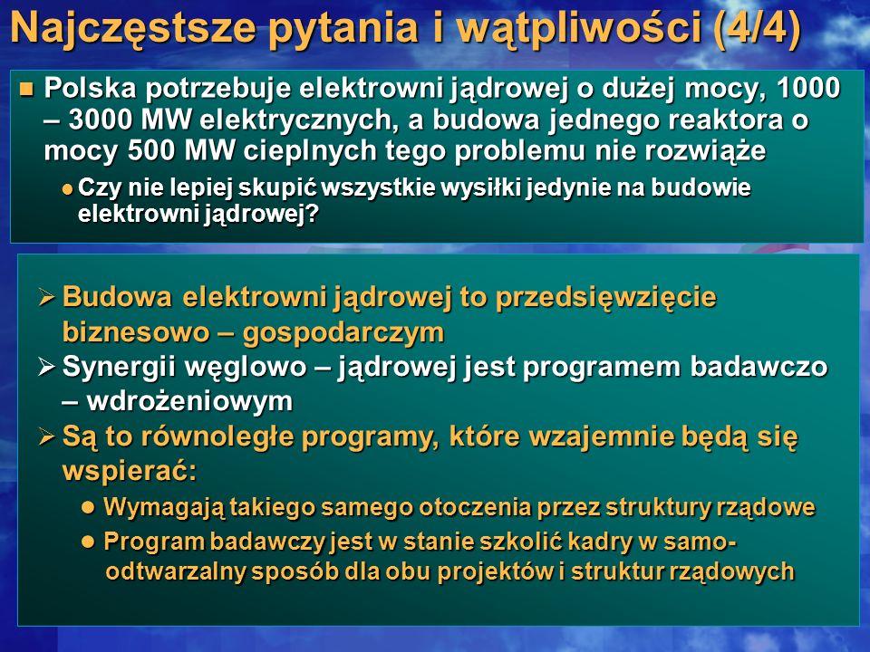 Polska potrzebuje elektrowni jądrowej o dużej mocy, 1000 – 3000 MW elektrycznych, a budowa jednego reaktora o mocy 500 MW cieplnych tego problemu nie