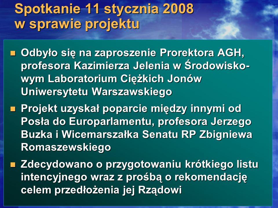 Odbyło się na zaproszenie Prorektora AGH, profesora Kazimierza Jelenia w Środowisko- wym Laboratorium Ciężkich Jonów Uniwersytetu Warszawskiego Odbyło