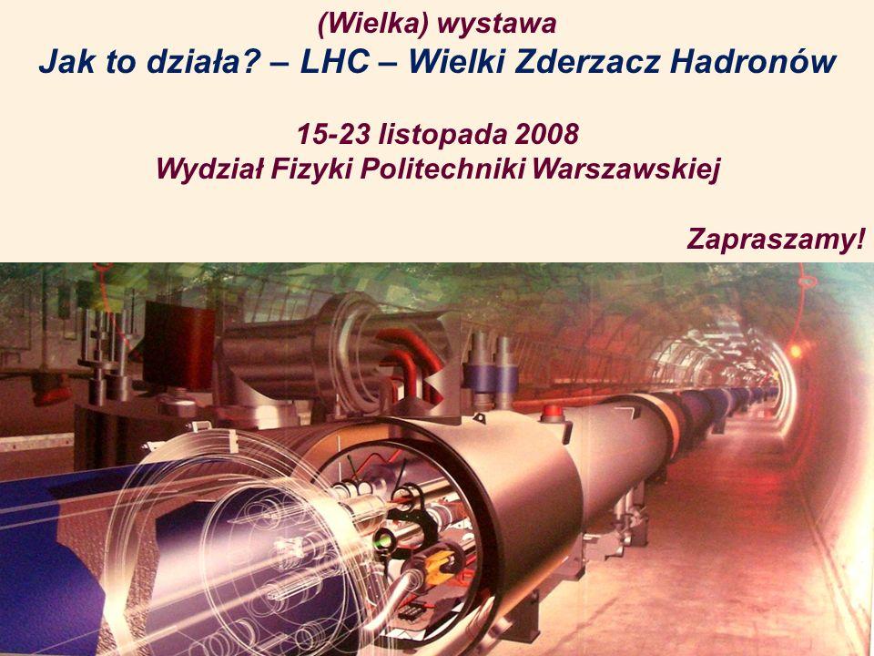 Jeśli chcesz znaleźć się w miejscu w którym nigdy nie byłeś, musisz iść drogą, którą nigdy nie szedłeś. Prof. B. Galwas Dlaczego właśnie w CERN?