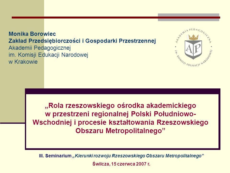 Monika Borowiec Zakład Przedsiębiorczości i Gospodarki Przestrzennej Akademii Pedagogicznej im.