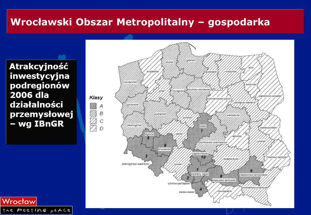 Wrocławski Obszar Metropolitalny – gospodarka Atrakcyjność inwestycyjna podregionów 2006 dla działalności przemysłowej – wg IBnGR