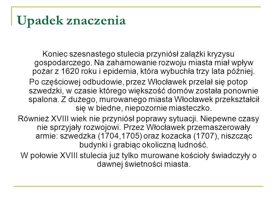Rozkwit gospodarczy Pierwsza lokalizacja miasta dokonana na prawie niemieckim przez księcia kujawskiego Kazimierza w 1255 roku nie udana. Druga nastąp