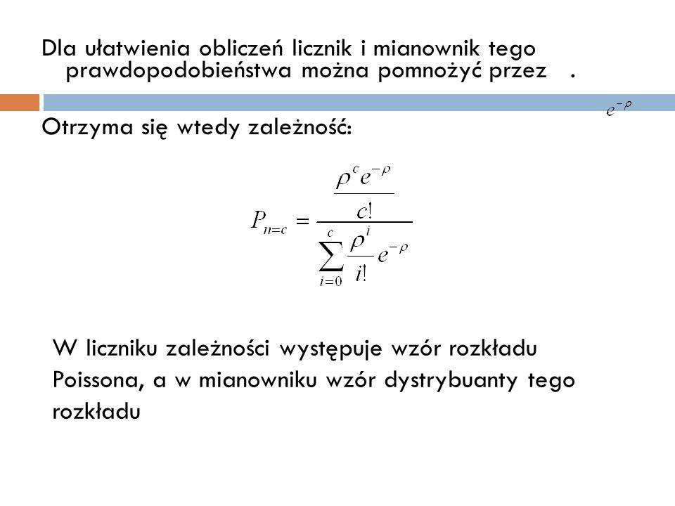 Dla ułatwienia obliczeń licznik i mianownik tego prawdopodobieństwa można pomnożyć przez. Otrzyma się wtedy zależność: W liczniku zależności występuje