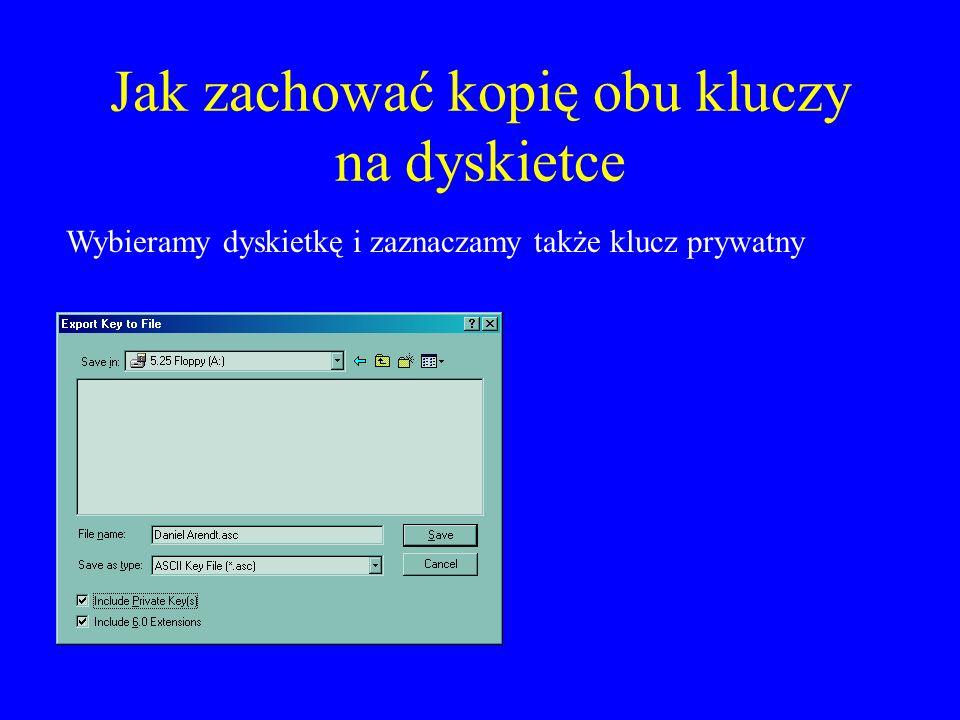 Wysłanie klucza pocztą krok 1 otwieramy program PGPKeys, zaznaczamy własny klucz wybieramy wysyłanie klucza pocztą e-mail