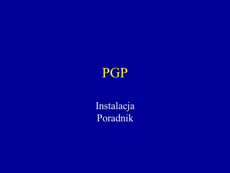 PGP Instalacja Poradnik