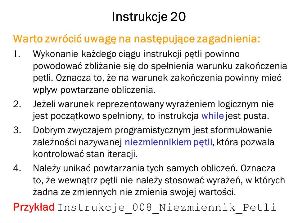 Instrukcje 20 Warto zwrócić uwagę na następujące zagadnienia: 1.