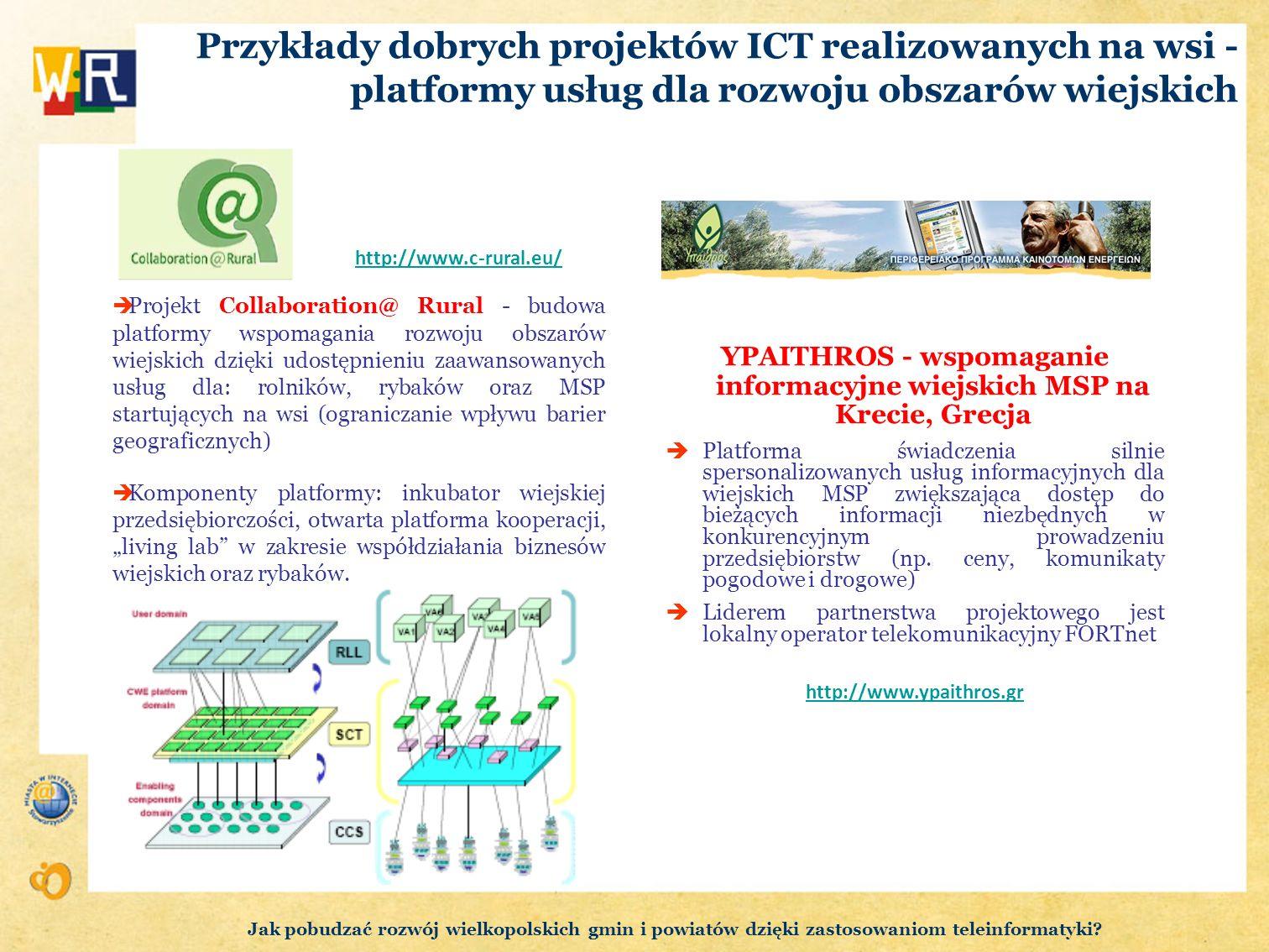 Przykłady dobrych projektów ICT realizowanych na wsi - platformy usług dla rozwoju obszarów wiejskich Projekt Collaboration@ Rural - budowa platformy