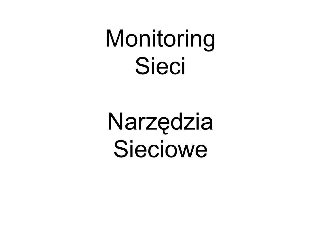 Monitoring Sieci Narzędzia Sieciowe