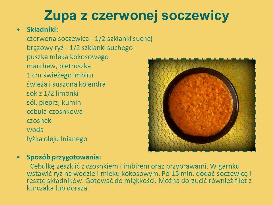 Zupa z czerwonej soczewicy Składniki: czerwona soczewica - 1/2 szklanki suchej brązowy ryż - 1/2 szklanki suchego puszka mleka kokosowego marchew, pie