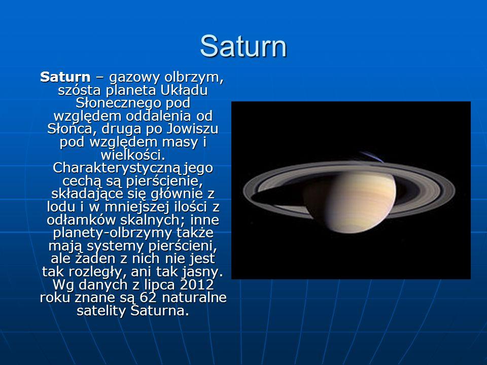 Uran Uran gazowy olbrzym, siódma w kolejności od Słońca planeta Układu Słonecznego.