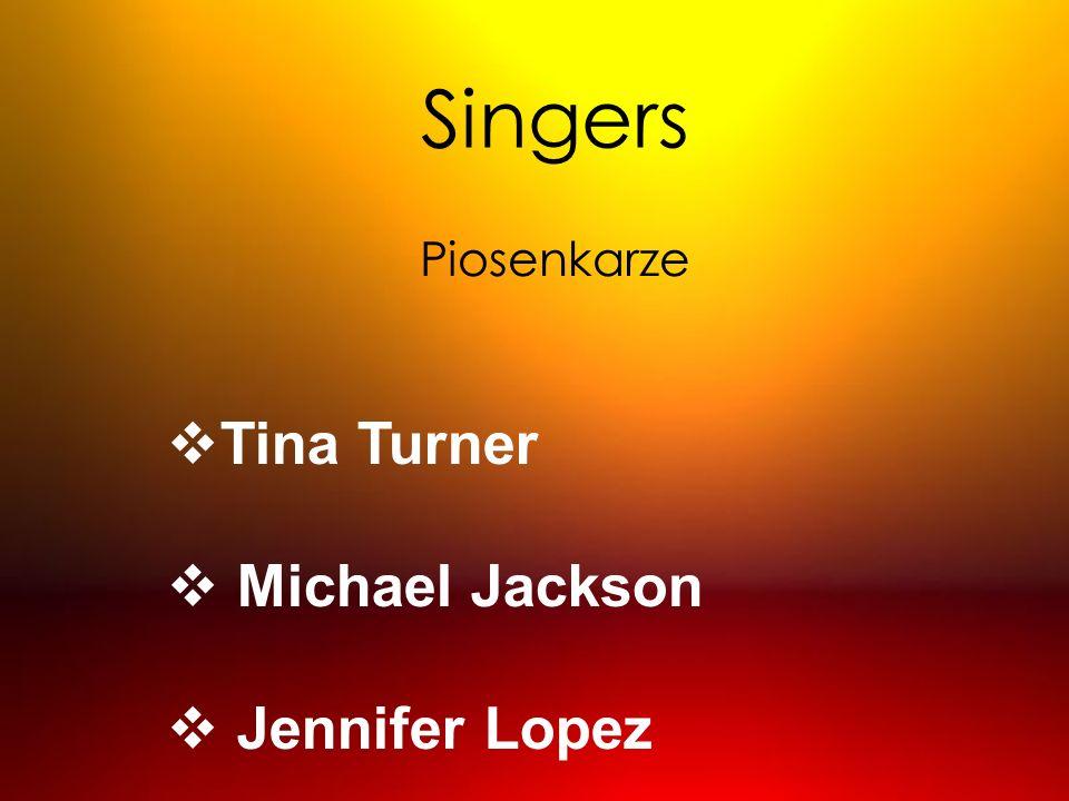 Tina Turner Michael Jackson Jennifer Lopez Singers Piosenkarze