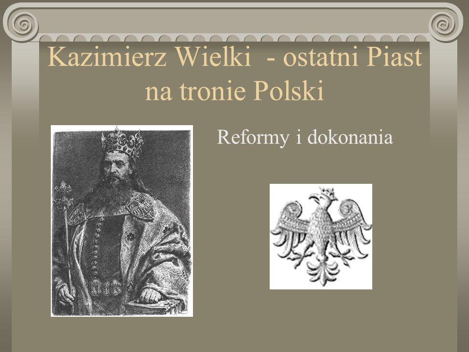 Był najmłodszym synem Władysława Łokietka i Jadwigi Kaliskiej Po śmierci ojca w 1333 roku Kazimierz koronował się na króla Polski.