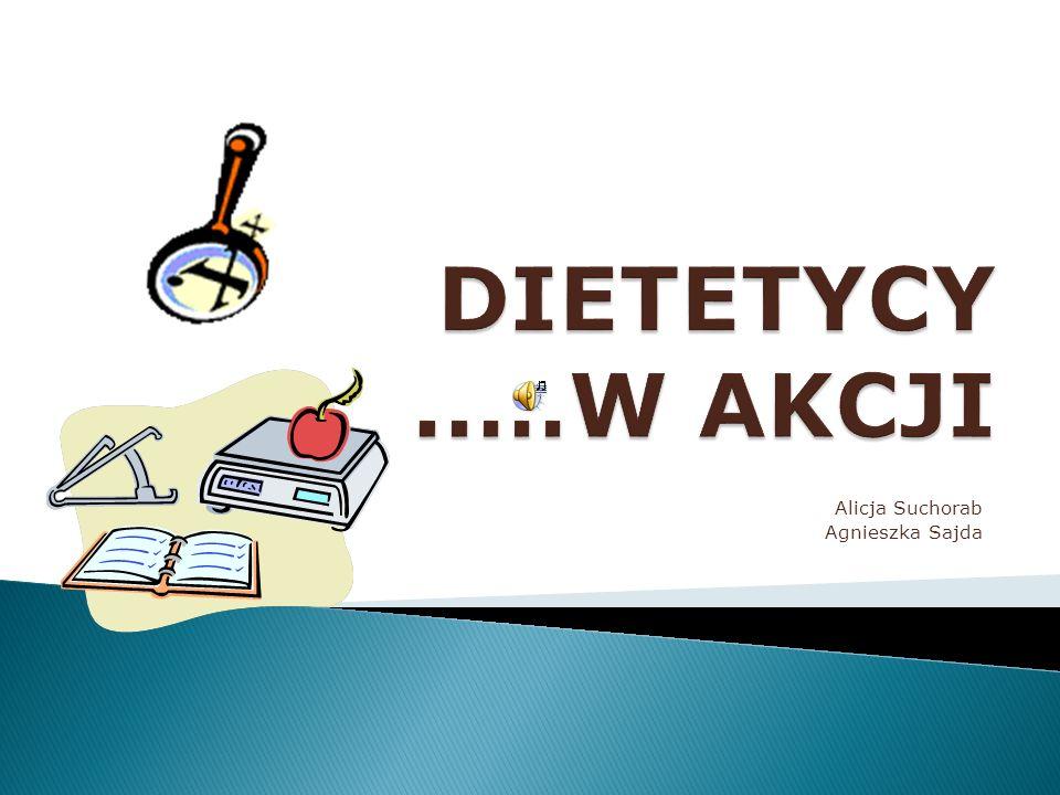 Alicja Suchorab Agnieszka Sajda