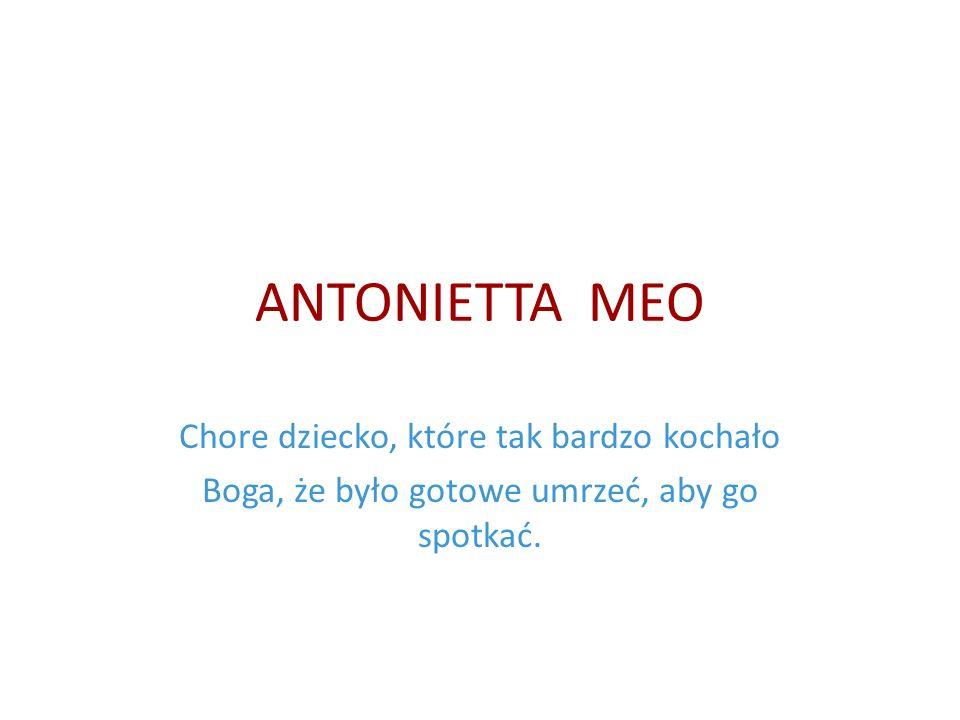 Antonietta Chore dziecko, które zawsze było wesołe!