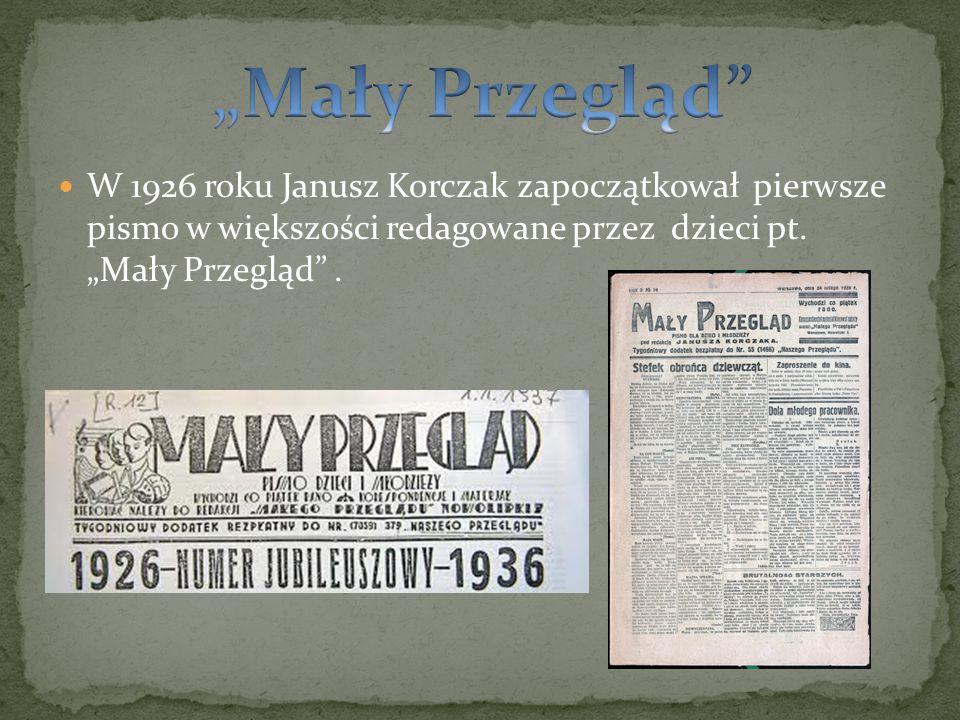 W 1926 roku Janusz Korczak zapoczątkował pierwsze pismo w większości redagowane przez dzieci pt. Mały Przegląd.