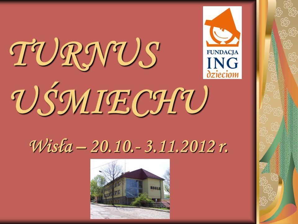 TURNUS UŚMIECHU Wisła – 20.10.- 3.11.2012 r.