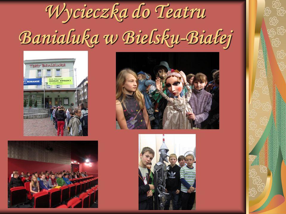 Wycieczka do Teatru Banialuka w Bielsku-Białej