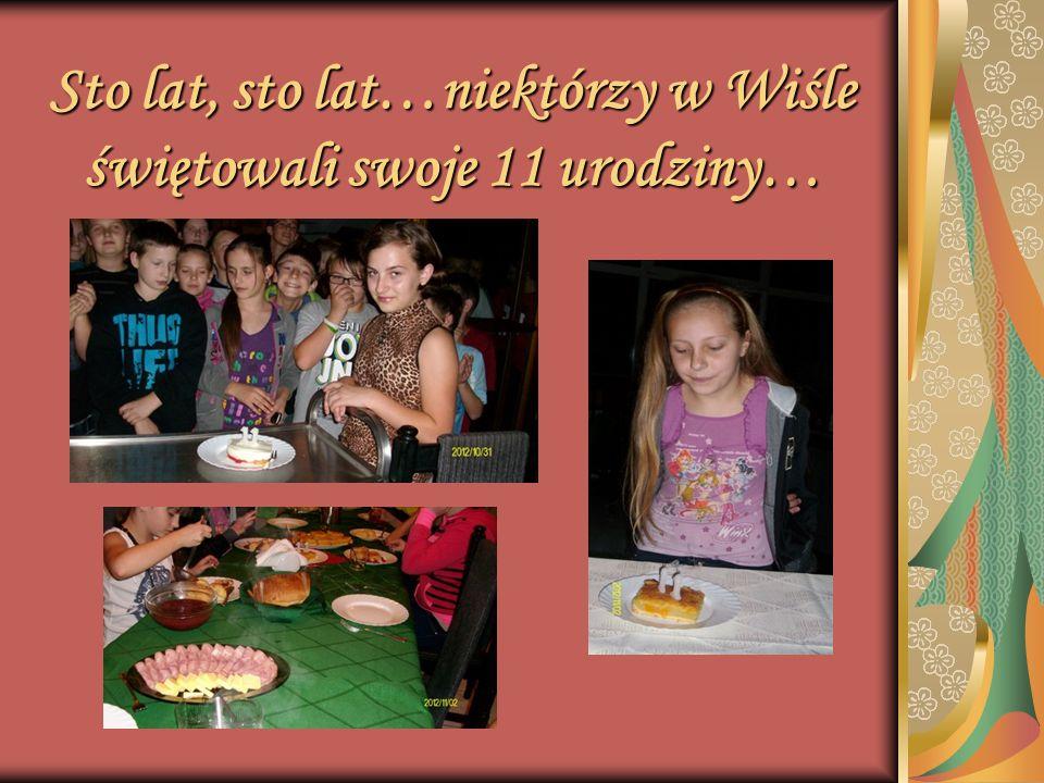Sto lat, sto lat…niektórzy w Wiśle świętowali swoje 11 urodziny…